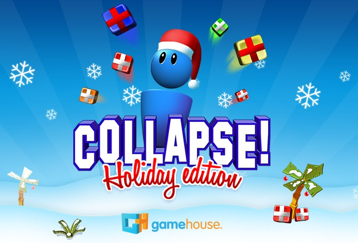 Collapse! Holiday