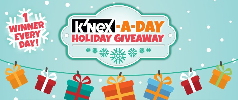 K'NEX - A - DAY Holiday Giveaway